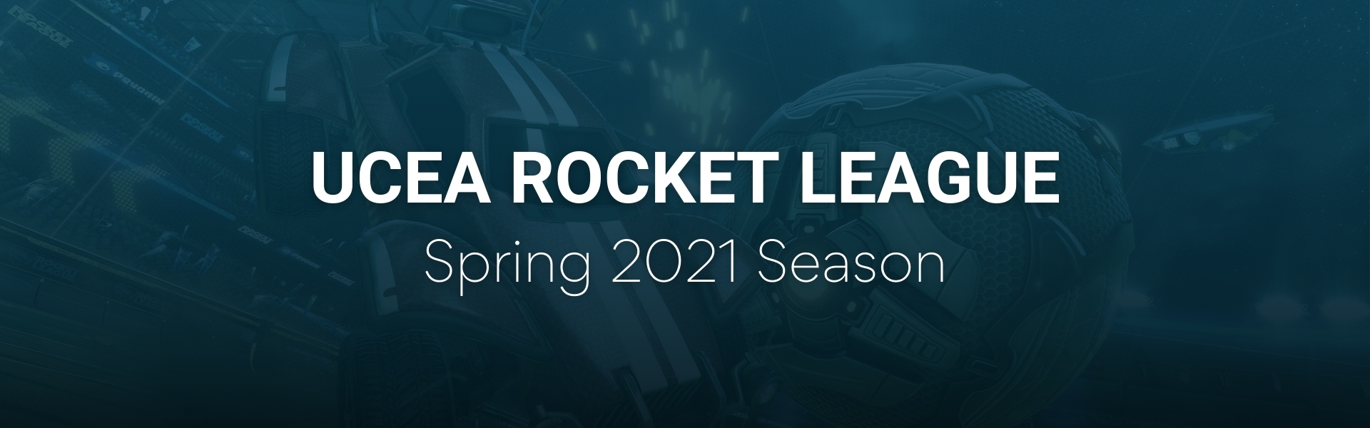 UCEA Rocket League Spring Season 2021