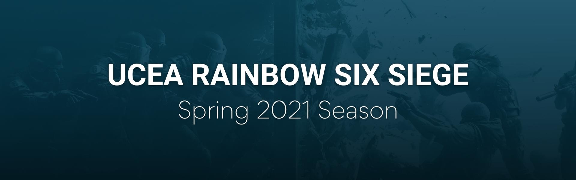 UCEA Rainbow Six: Siege Spring Season