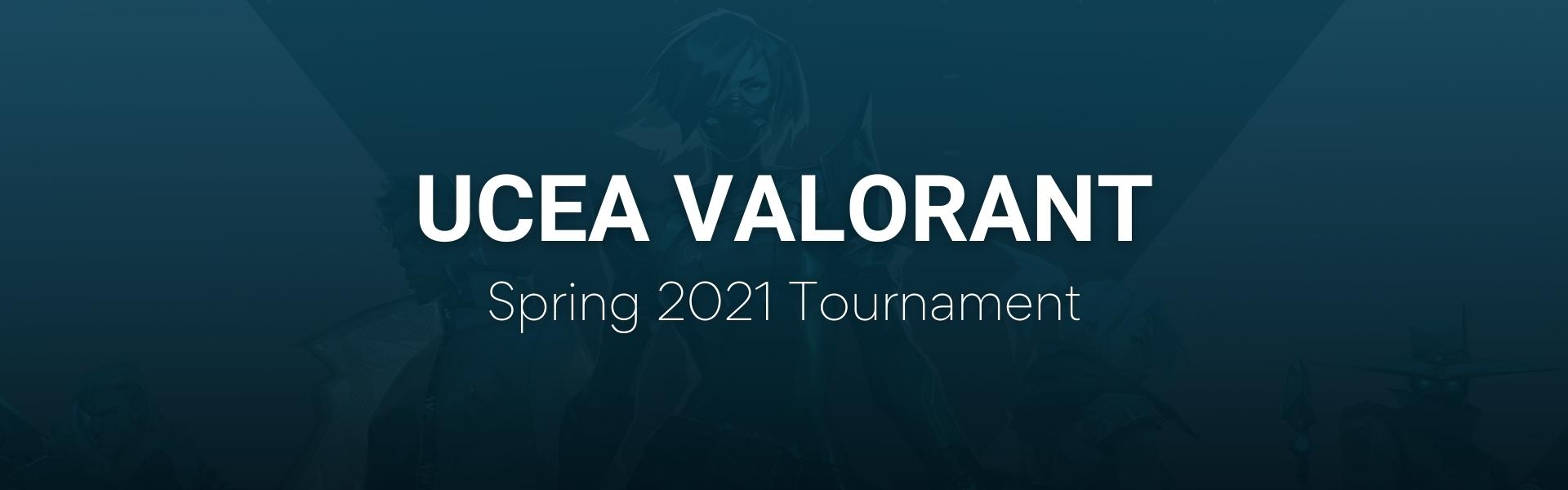 UCEA February Valorant