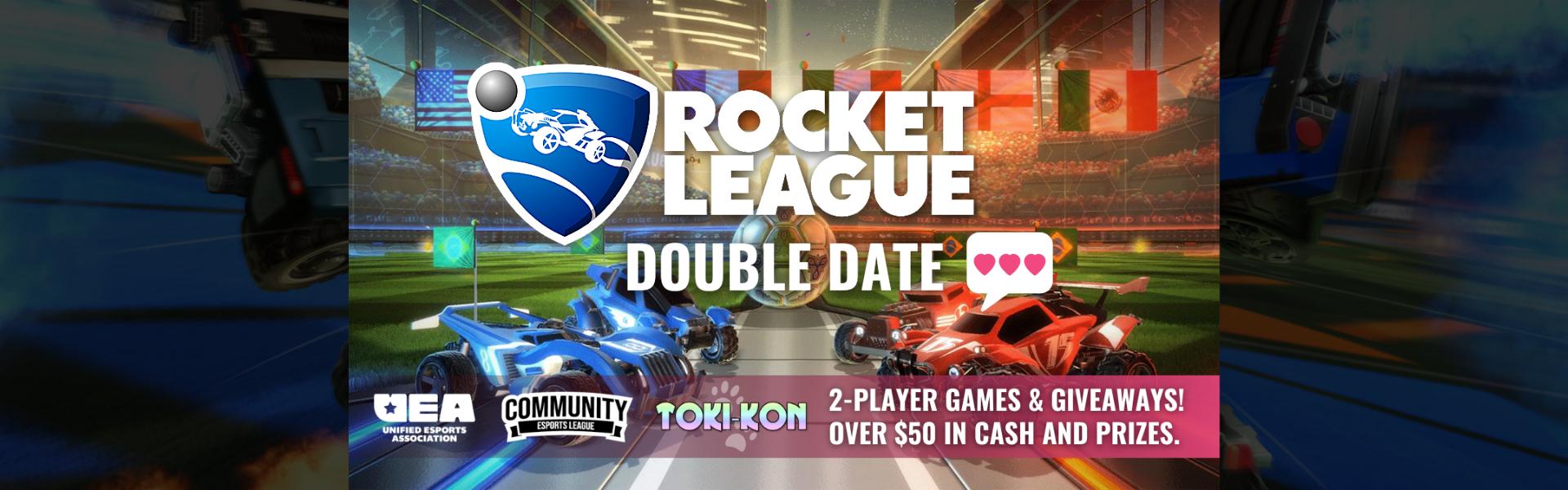 Rocket League Double Dates