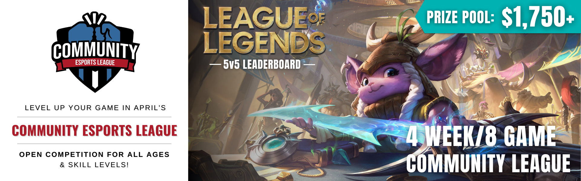 April CEL: Featuring League of Legends