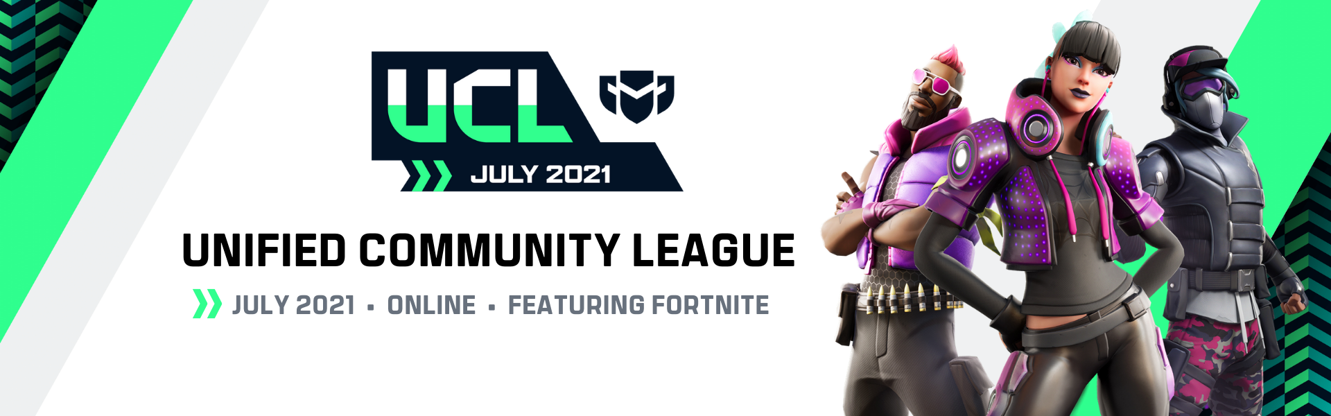 July UCL: Featuring Fortnite